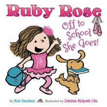 Ruby Rose: Off to School She Goes av Rob Sanders (Innbundet)