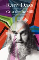 Grist for the Mill av Ram Dass og Stephen Levine (Heftet)