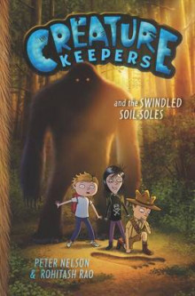 Creature Keepers and the Swindled Soil-Soles av Peter Nelson (Innbundet)