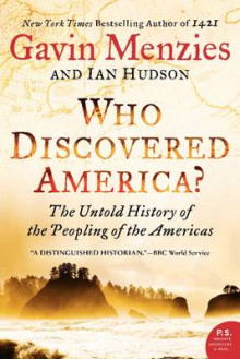 Who Discovered America? The Untold History of the Peopling of the Americas av Gavin Menzies (Heftet)