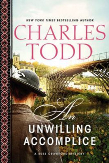 An Unwilling Accomplice av Charles Todd (Innbundet)