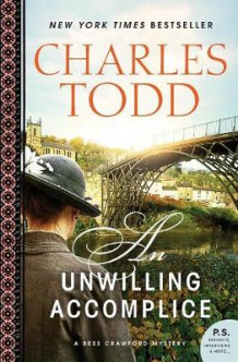 An Unwilling Accomplice av Charles Todd (Heftet)
