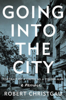 Going into the City av Robert Christgau (Innbundet)