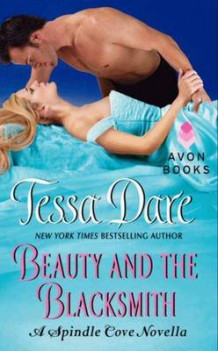 Beauty And The Blacksmith av Tessa Dare (Heftet)