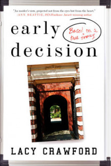 Early Decision: Based on a True Frenzy av Lacy Crawford (Heftet)