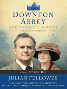 Downton Abbey Script Book Season 3 av Julian Fellowes (Heftet)