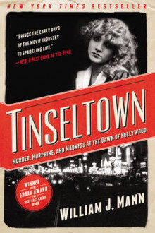 Tinseltown av William J. Mann (Heftet)