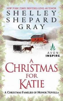 A Christmas for Katie av Shelley Shepard Gray (Heftet)