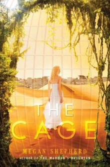 The Cage av Megan Shepherd (Heftet)