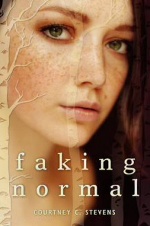 Faking Normal av Courtney C. Stevens (Innbundet)