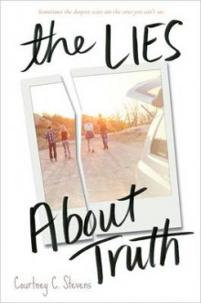 The Lies About Truth av Courtney C. Stevens (Innbundet)