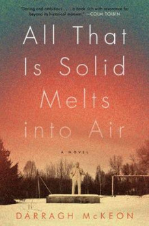 All That Is Solid Melts Into Air av Darragh McKeon (Heftet)