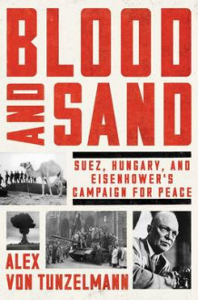 Blood and Sand av Alex Von Tunzelmann (Innbundet)