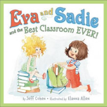 Eva and Sadie and the Best Classroom Ever! av Jeff Cohen (Innbundet)