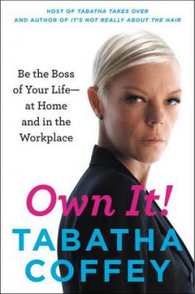 Own It! av Tabatha Coffey (Heftet)