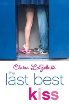 The Last Best Kiss av Claire LaZebnik (Heftet)