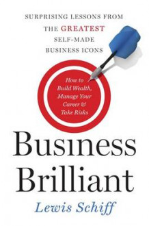 Business Brilliant av Lewis Schiff (Innbundet)