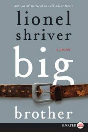 Big Brother av Lionel Shriver (Heftet)