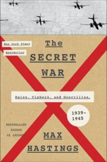 The Secret War av Sir Max Hastings (Innbundet)
