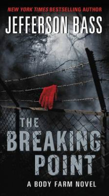 The Breaking Point av Jefferson Bass (Heftet)