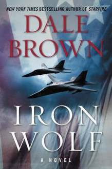Iron Wolf av Dale Brown (Innbundet)