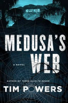 Medusa's Web av Tim Powers (Innbundet)