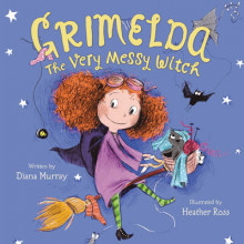 Grimelda: the Very Messy Witch av Diana Murray (Innbundet)