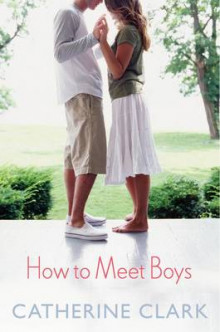 How to Meet Boys av Catherine Clark (Heftet)