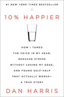10% Happier av Dan Harris (Innbundet)