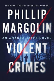 Violent Crimes av Phillip Margolin (Innbundet)