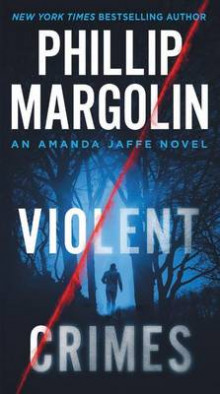 Violent Crimes av Phillip Margolin (Heftet)