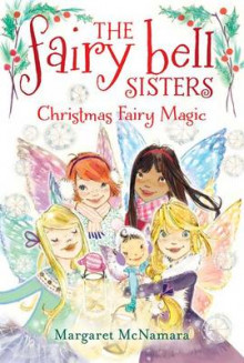 Christmas Fairy Magic av Margaret McNamara (Heftet)