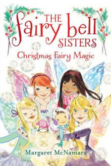 Christmas Fairy Magic av Margaret McNamara (Innbundet)