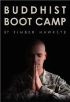 Buddhist Boot Camp av Timber Hawkeye (Innbundet)