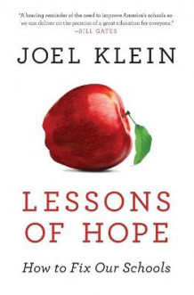 Lessons Of Hope: How To Fix Our Schools av Joel Klein (Heftet)