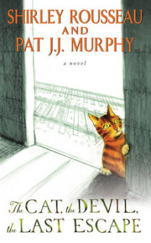 The Cat, the Devil, the Last Escape av Shirley Rousseau Murphy og Pat J. J. Murphy (Heftet)