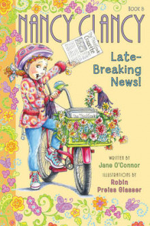 Fancy Nancy: Nancy Clancy, Late-Breaking News av Jane O'Connor (Innbundet)