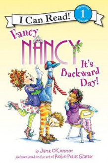 Fancy Nancy: It's Backward Day! av Jane O'Connor (Innbundet)