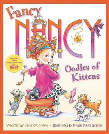 Fancy Nancy: Oodles of Kittens av Jane O'Connor (Innbundet)