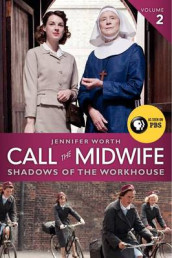 Call the Midwife: Shadows of the Workhouse av Jennifer Worth (Heftet)