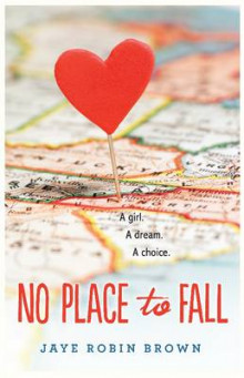 No Place to Fall av Jaye Robin Brown (Innbundet)