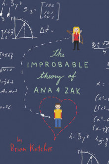 The Improbable Theory of Ana and Zak av Brian Katcher (Heftet)