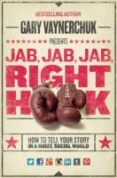 Jab, Jab, Jab, Right Hook av Gary Vaynerchuk (Innbundet)