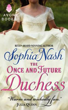 The Once and Future Duchess av Sophia Nash (Heftet)