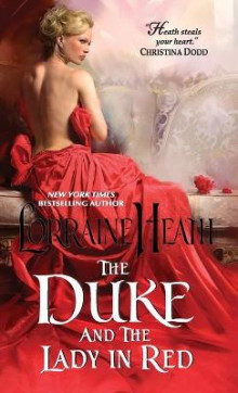 The Duke and the Lady in Red av Lorraine Heath (Heftet)