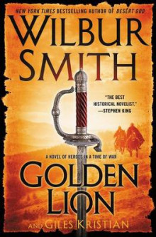 Golden Lion av Wilbur Smith og Giles Kristian (Innbundet)