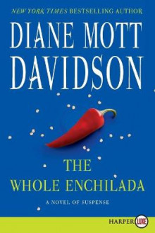 The Whole Enchilada av Diane Mott Davidson (Heftet)