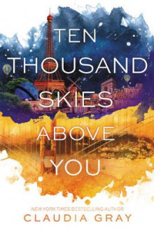 Ten Thousand Skies Above You av Claudia Gray (Heftet)