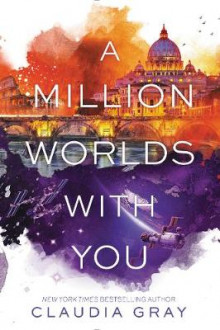 A Million Worlds with You av Claudia Gray (Heftet)