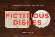 Fictitious dishes av Dinah Fried (Innbundet)
